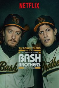 The Unauthorized Bash Brothers Experience (2019) Netflix