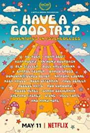 Have a Good Trip: Adventures in Psychedelics (2020) ผจญภัยหลุดโลกกับยาหลอนประสาท